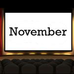 November Movie Releases