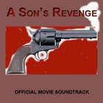 Soundtrack: A Son's Revenge